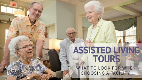 Assisted Living Tours - What to Look for When Choosing a Facility