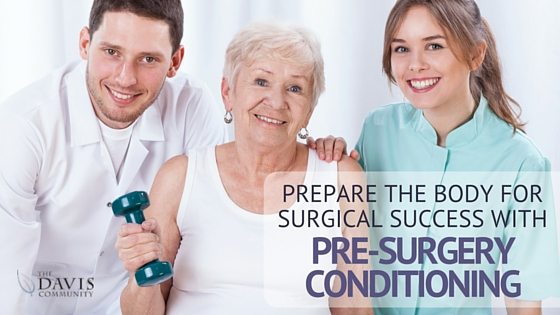 Preparing the body for surgical success: Pre-surgery conditioning