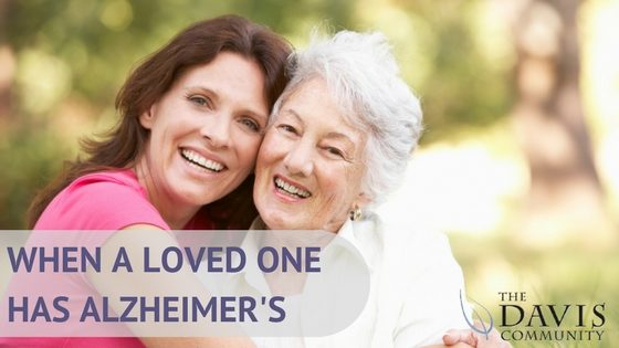 When a loved one has Alzheimer's