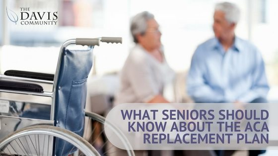 What seniors need to know about attempts to repeal and replace ACA.