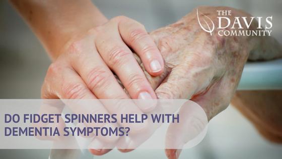 Do Fidget Spinners Help Dementia Symptoms?