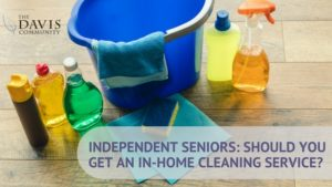 Should you hire an independent cleaning service?