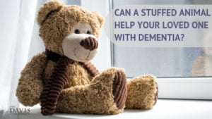 If your loved one has dementia, here's what you should know before giving them a stuffed animal!