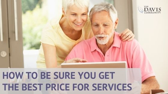 How to be sure you get the best price for services.