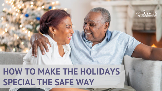 Follow these safe holiday tips to make this special and safe